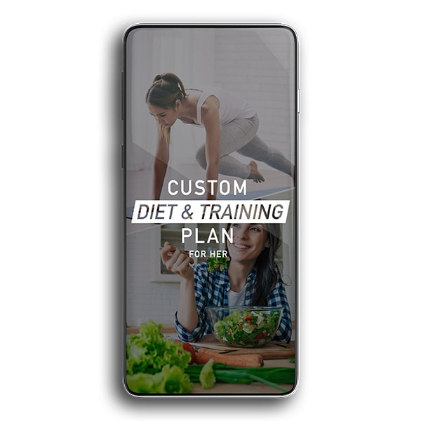 Custom Diet and Training Plan for Her